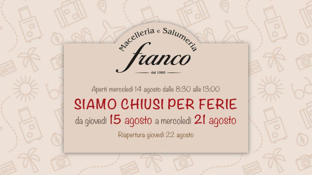 Chiusura Estiva Macelleria Salumeria Franco San Damiano Asti